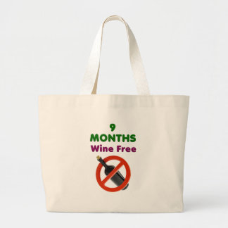 9 months wine free, pregnant woman, pregnancy baby large tote bag