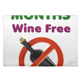 9 months wine free, pregnant woman, pregnancy baby placemat