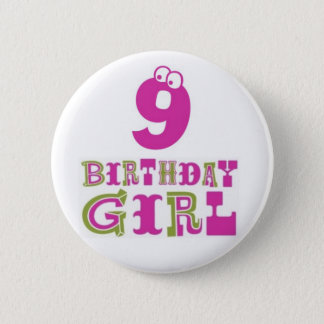 9th Birthday Girl Button Badge