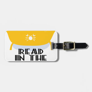 9th February - Read In The Bathtub Day Luggage Tag