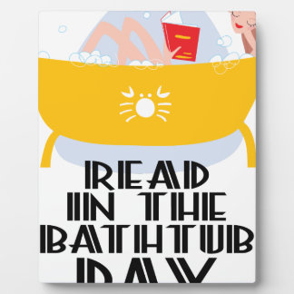 9th February - Read In The Bathtub Day Plaque