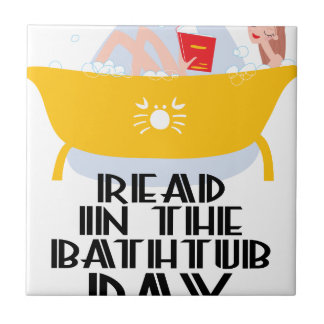 9th February - Read In The Bathtub Day Tile