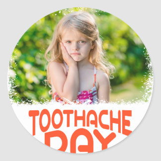 9th February - Toothache Day - Appreciation Day Round Sticker