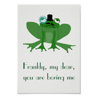 A4 Poster Bored Mr Posh Frog