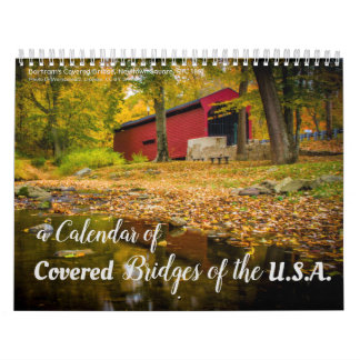 A 2018 Calendar of Covered Bridges in the U.S.A.