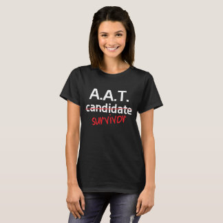 A.A.T. Survivor College Degree T-Shirt