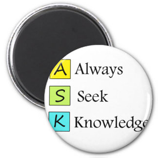 a always s seek k knowledge 2 inch round magnet