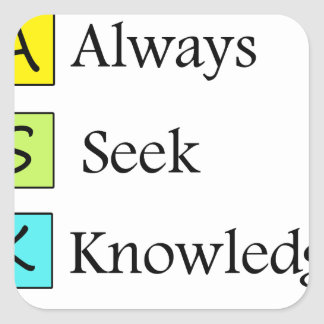 a always s seek k knowledge square sticker