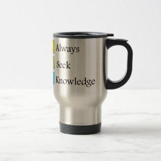 a always s seek k knowledge travel mug