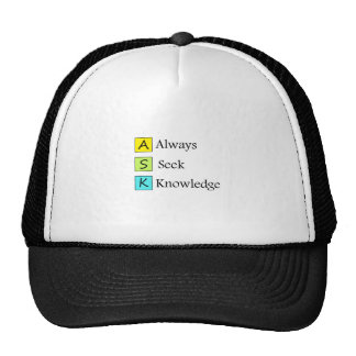 a always s seek k knowledge trucker hat