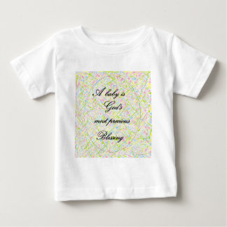 A Baby is God's Most Precious Blessing Baby T-Shirt
