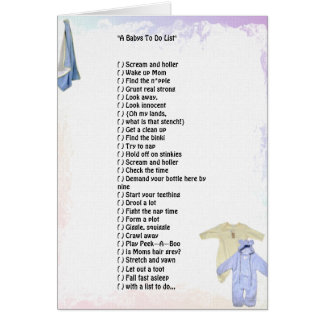 """""""A Babys To Do List""""  Greeting Card"""