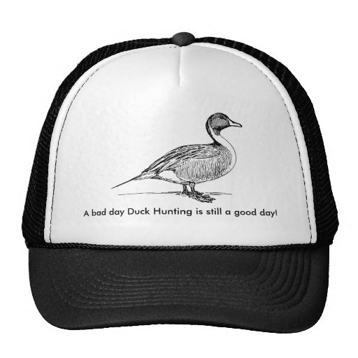 A bad day Duck Hunting is still a good day! Mesh Hat