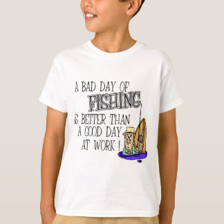 A bad Day Of Fishing... T-Shirt