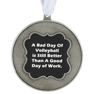 A Bad Day Of Volleyball Scalloped Pewter Ornament