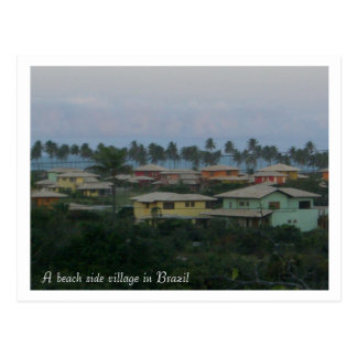 A beach side village in Brazil pos... - Customized Postcard