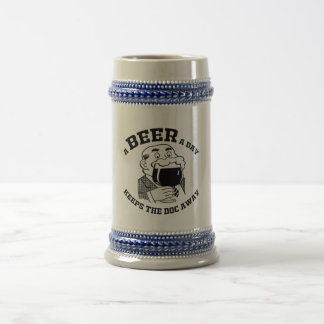 A BEER A DAY KEEPS THE DOCTOR AWAY BEER STEIN