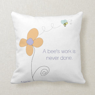 A BEE'S WORK IS NEVER DONE Reversible Pillow