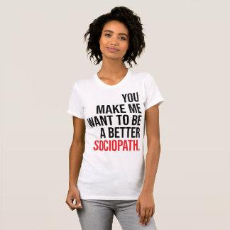 A better sociopath-light shirt