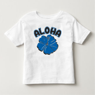 A big blue ALOHA to you Toddler T-shirt