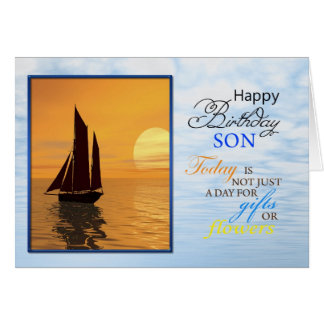 A birthday card fora son. A yacht sailing.