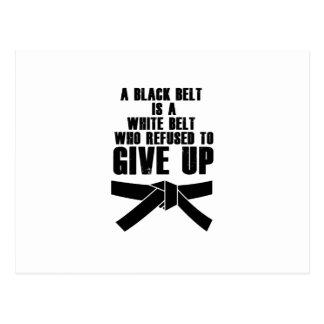 A Black Belt Is A White Belt Karate Tae Kwon Do Postcard