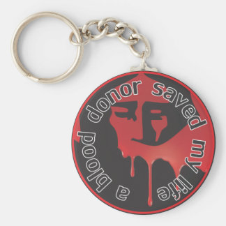 A Blood Donor Saved My Life Basic Round Button Keychain
