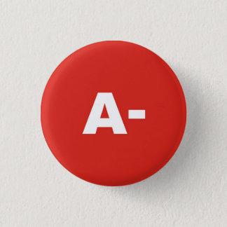 A- Blood Type / Group Rh (Rhesus) Negative Badge 1 Inch Round Button