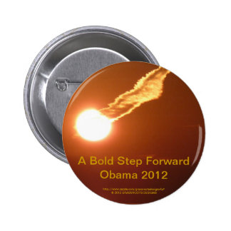 A Bold Step Forward Obama 2012 2 Inch Round Button