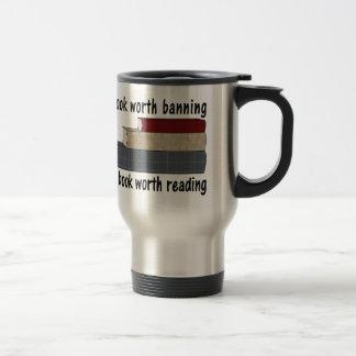 A Book Worth Burning ... I A Book Worth Reading Travel Mug