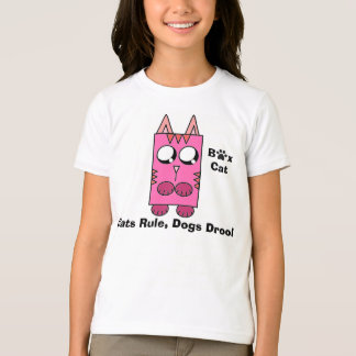 A Box Cat brand - Cats Rule, Dogs Drool T-Shirt