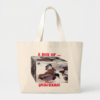 A Box of Quackers 2 Large Tote Bag