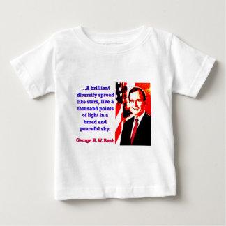 A Brilliant Diversity - George H W Bush Baby T-Shirt