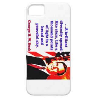 A Brilliant Diversity - George H W Bush iPhone 5 Case