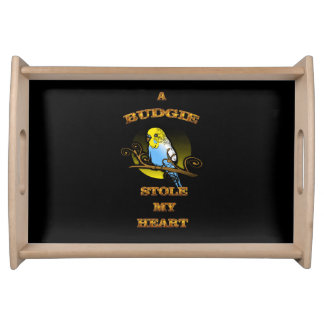 A Budgie Stole My Heart Serving Tray