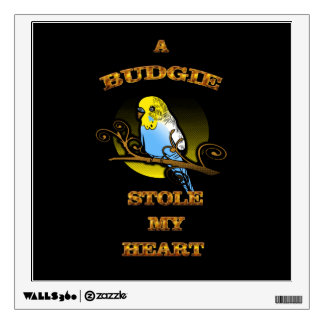 A Budgie Stole My Heart Wall Sticker