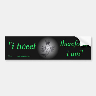 a bumper sticker for the tweeter