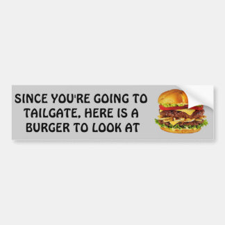 A Burger To Look At Bumper Sticker