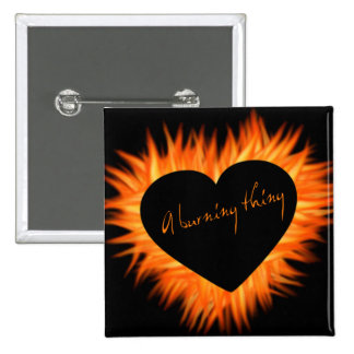 A Burning Thing Fire Heart 2 Inch Square Button