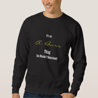 A. Burr Sweatshirt