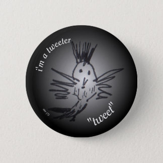 a button/badge for the bird lover 2 inch round button