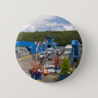 A button for fans of the King Harry Ferry