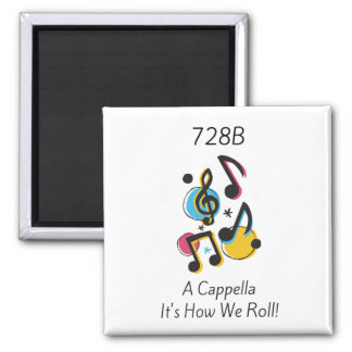 A Cappella It's How We Roll Square Magnet