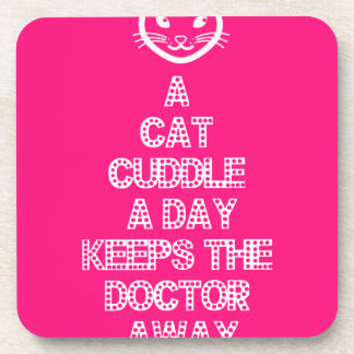 A Cat Cuddle A Day Keeps The Doctor Away Coaster