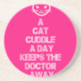 A Cat Cuddle A Day Keeps The Doctor Away Drink Coasters