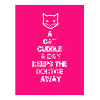 A Cat Cuddle A Day Keeps The Doctor Away Postcard
