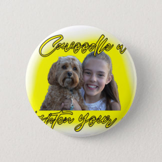 A Cavoodle will Brighten your Day. 2 Inch Round Button