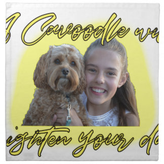 A Cavoodle will Brighten your Day. Napkin