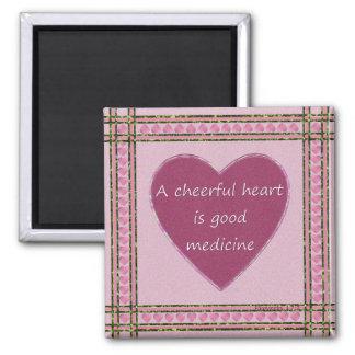 A cheerful heart.... magnet