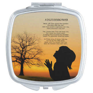 A CHILD'S PRAYER AT SUNSET MIRRORS FOR MAKEUP